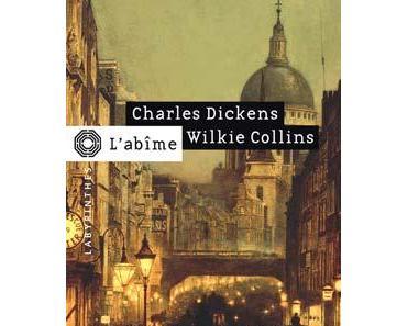 L'Abîme de Charles DICKENS et Wilkie COLLINS