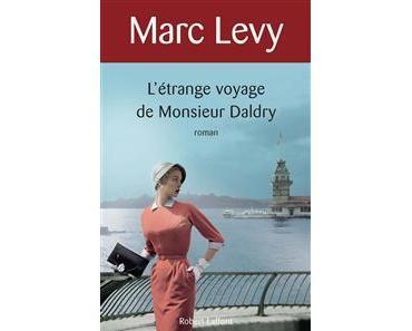 L'étrange voyage de Monsieur Daldry, Marc Levy