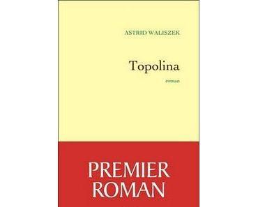 Topolina, Astrid Waliszek