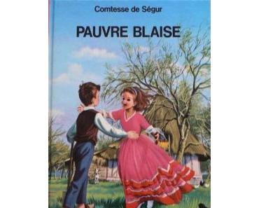 Pauvre Blaise de la Comtesse de SEGUR