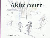 Akim court - Claude K. Dubois