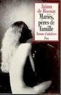 Mariés, pères de famille (Tatiana de Rosnay)