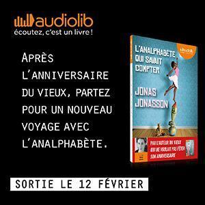 L'analphabète qui savait compter, Jonas Jonasson (version audio)