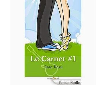 Les vendredis de la lecture et du téléchargement – Episode 91 (Le Carnet, Anne Rossi)
