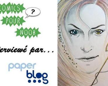 Comics pour Noob interviewé par Paperblog !