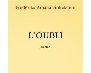 L'oubli, Frederika Amalia Finkelstein