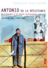 Antonio ou la Résistance