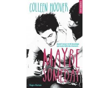 «Maybe Someday» de Colleen Hoover, l'amour bien plus que de la musique