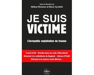 Je suis victime, Boris Cyrulnik et Hélène Romano