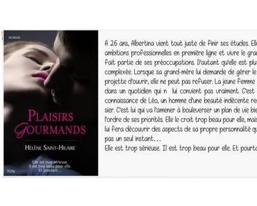 Plaisirs Gourmands | Hélène Saint-Hilaire