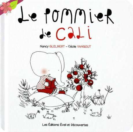 Le Pommier de Cali de Nancy Guilbert et Cécile Vangout