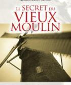 Le secret du vieux moulin