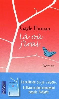 Là où j'irai de Gayle Forman