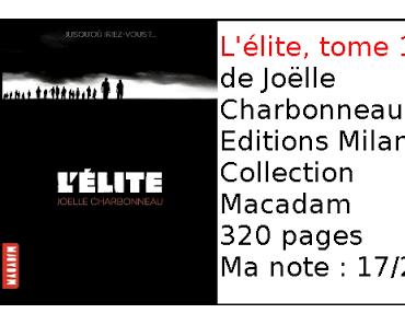 L'élite, tome 1 de Joëlle Charbonneau