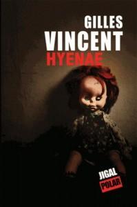 Hyenae – Gilles Vincent