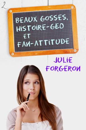 Beaux Gosses, Histoire-Géo et Fan-Attitude alt=