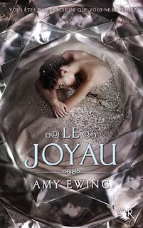 Le Joyau, tome 1 Amy EWING