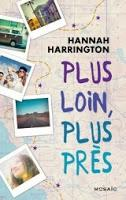 Plus loin, plus près de Hannah Harrington
