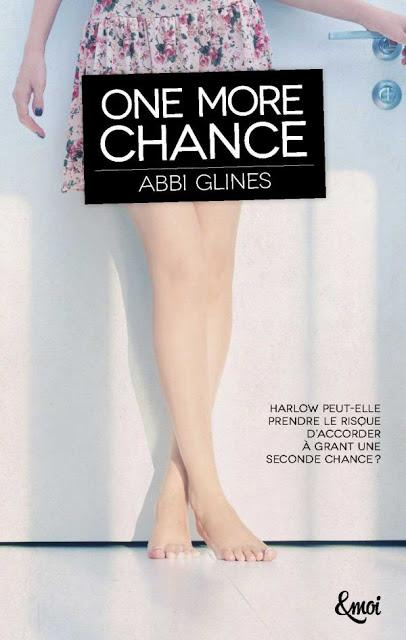 Chronique Lecture n° 41 : One More Chance, ( Abbi Glines )