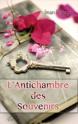 L'Antichambre des Souvenirs, intégrale de Iman Eyitayo