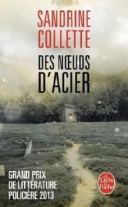 Des noeuds d'acier – Sandrine Collette