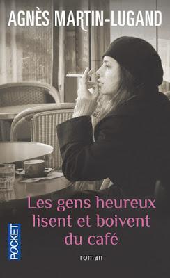 Les gens heureux lisent et boivent du café | Agnès Martin Lugand