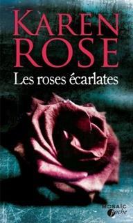 Les roses écarlates, Karen Rose
