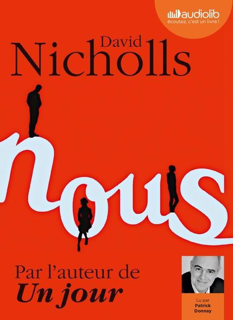 Nous de David Nicholls + avis sur les livres audio