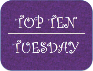 [TTT] – Top Ten Tuesday #42 –  Last Ten Books That Came Into My Possession