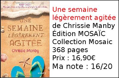 Une semaine légèrement agitée de Chrissie Manby