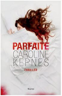 Parfaite | Caroline Kepnes