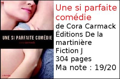 Une si parfaite comédie, T2 de Cora Carmack