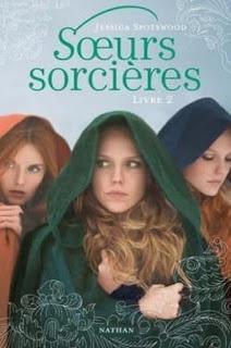 Sœurs sorcières - Livre 2 - Jessica Spotswood