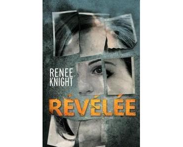 Révélée, Renee Knight