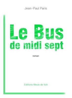 Le bus de midi sept - Jean-Paul Paris #49
