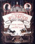 Les chroniques de Wildwood T02