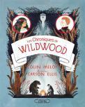 Les chroniques de Wildwood T03