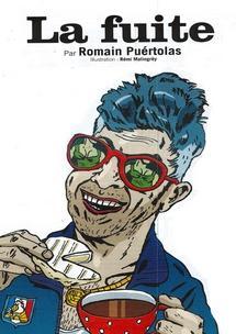 La Fuite, nouvelle inédite de Romain Puértolas