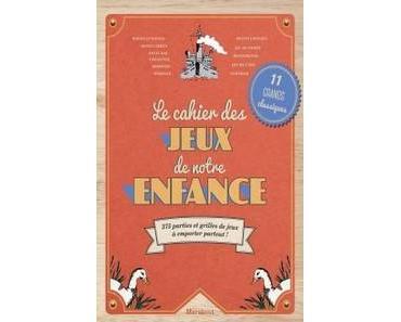 Pierre Georges / Le cahier de jeux de notre enfance