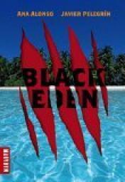 Black Eden de A. Alonso et J. Pelegrin