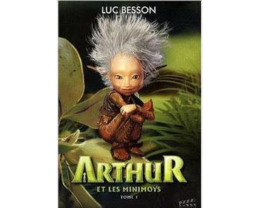 #Challenge ABC : Arthur et les Minimoys de Luc Besson