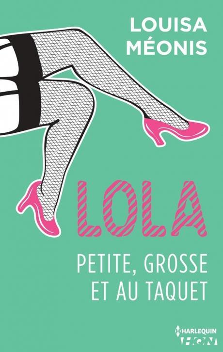 Couverture Lola, tome 4 : Lola, petite, grosse et au taquet
