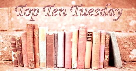 Top ten tuesday #4