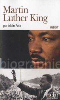 Martin Luther King – Alain Foix