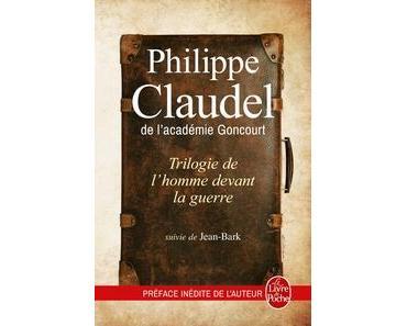 Trilogie de l'homme devant la guerre, Philippe Claudel