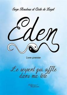 Livre Premier, Eden le serpent qui siffle dans ma tête - Serge Boudoux et Cécile de Laget #77