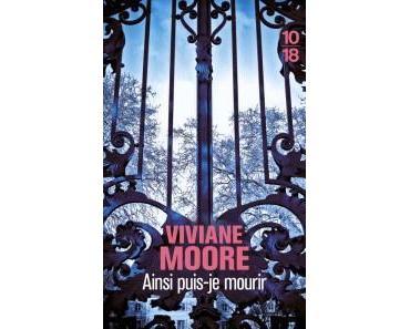 Ainsi puis-je mourir • Viviane Moore