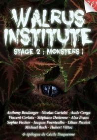 Ebook Gratuit – Walrus Institute 2 : Monsters !