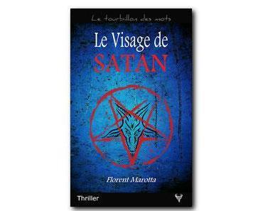 Découvrez le début du roman « Le Visage de Satan »