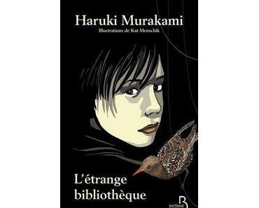 L'étrange Bibliothèque, Haruki Murakami